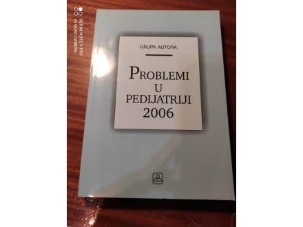 Problemi u pedijatriji Grupa autora 2006