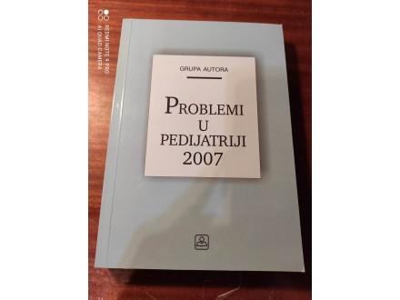 Problemi u pedijatriji Grupa autora 2007