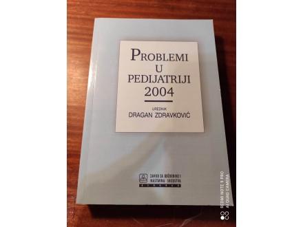 Problemi u pedijatriji Zdravković 2004
