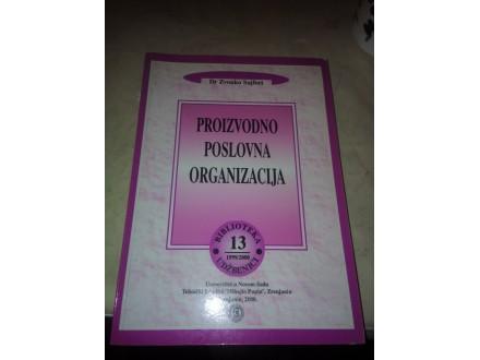 Proizvodno poslovna organizacija - dr Zvonko Sajfert