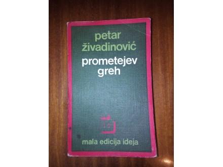 Prometejev greh - Petar Živadinović