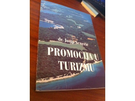 Promocija u turizmu Josip Senečić