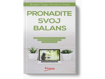 Pronađite svoj balans - Brajan Trejsi, Kristina Stajn