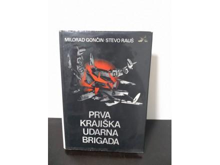 Prva krajiška udarna brigada, Milorad Gončin, Stevo Rau