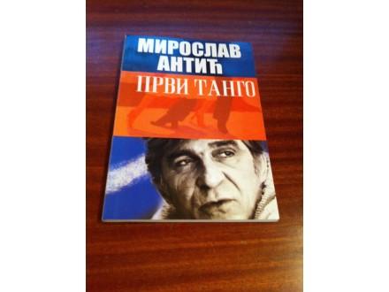 Prvi tango Miroslav Antić