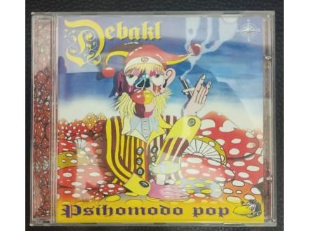 Psihomodo Pop – Debakl CD (MINT,2000)