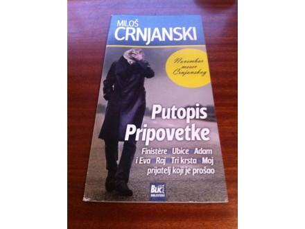 Putopis / Pripovetke Miloš Crnjanski