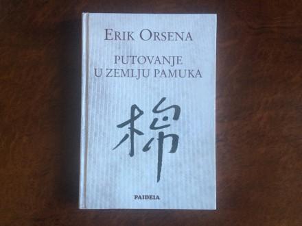 Putovanje U Zemlju Pamuka - Erik Orsena
