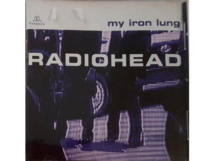 RADIOHEAD - MY IRON LUNG - CD