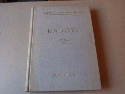 RADOVI FILOZOFSKI FAKULTET U SARAJEVU KNJIGA I - 1963