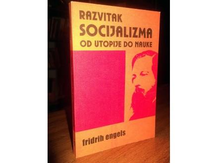 RAZVITAK SOCIJALIZMA OD UTOPIJE DO NAUKE - F. Engels