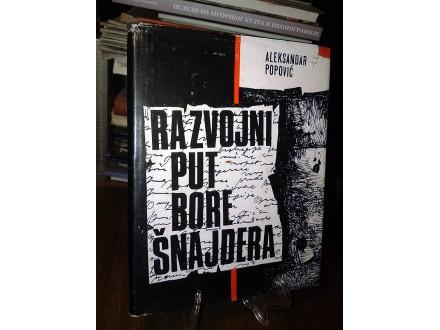 RAZVOJNI PUT BORE ŠNAJDERA - Aleksandar Popović