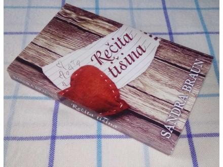 REČITA TIŠINA - Sandra Braun
