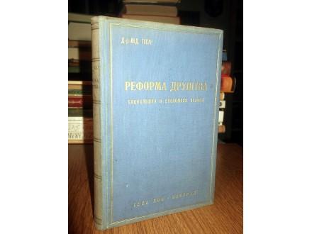 REFORMA DRUŠTVA: Soc. i ekonomski osnovi - Gosar (1933)