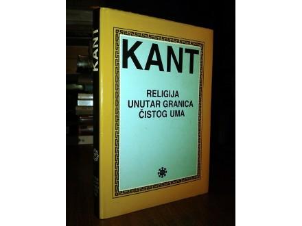 RELIGIJA UNUTAR GRANICA ČISTOG UMA - Imanuel Kant