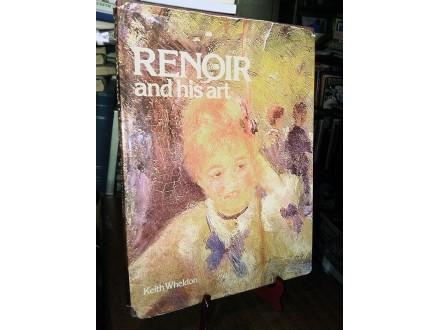 RENOIR and his Art - Keith Wheldon