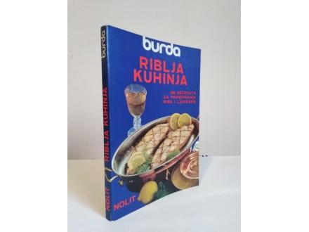 RIBLJA KUHINJA-BURDA ,200 Recepata