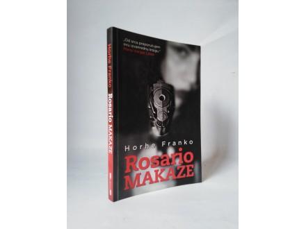 ROSARIO MAKAZE - Horhe Franko NOVA!!
