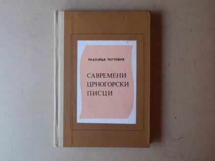 Radojica Tautović - SAVREMENI CRNOGORSKI PISCI