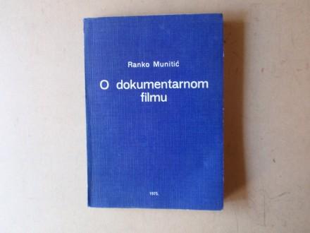 Ranko Munitić - O DOKUMENTARNOM FILMU