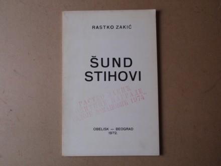 Rastko Zakić - ŠUND STIHOVI
