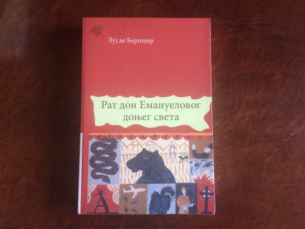 Rat Don Emanuelovog Donjeg Sveta - Luj De Bernijer