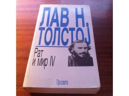Rat i mir IV Lav N . Tolstoj