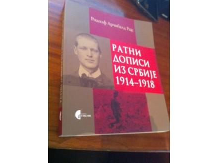 Ratni dopisi iz Srbije 1914-1918 Rodolf Arčibald Rajs