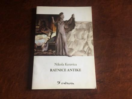 Ratnice Antike - Nikola Keravica