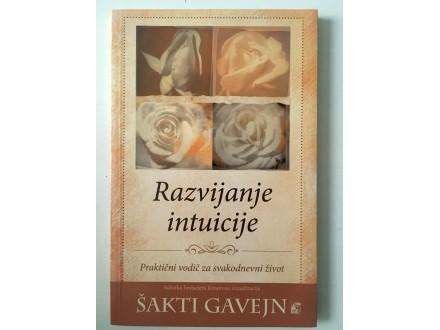 Razvijanje intuicije - Šakti Gavejn