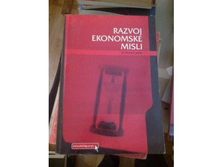 Razvoj ekonomske misli - dr Miomir Jakšić