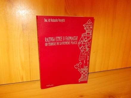 Razvoj etike o farmaciji - Doc. dr Dusanka Parojcic