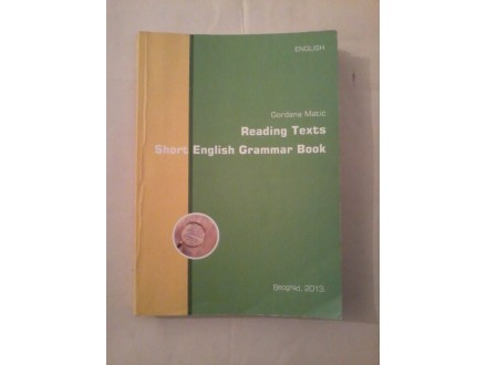 Reading texts Short English Grammar Book - Matić