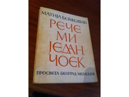 Reče mi jedan čoek Matija Bećković