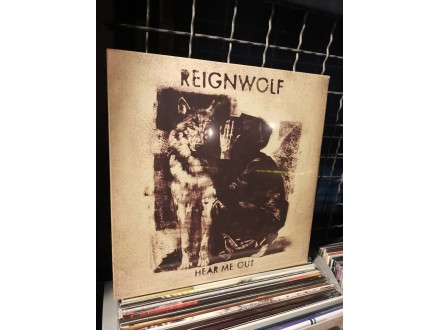 Reignwolf- here me out