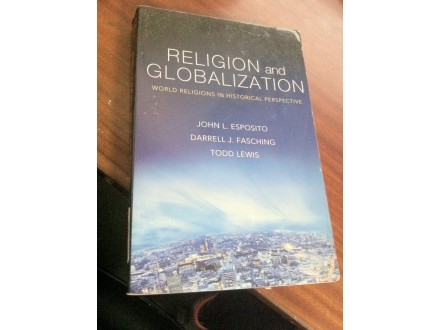 Religion and Globalization Esposito Fasching Lewis