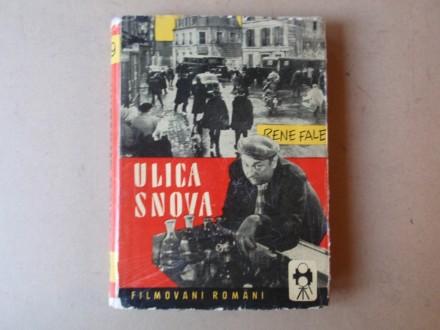 Rene Fale - ULICA SNOVA