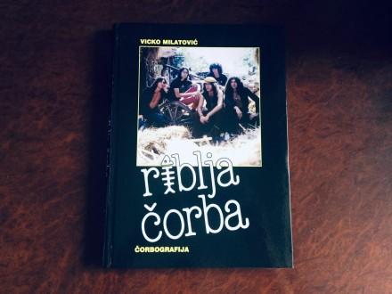 Riblja Corba/Corbografija - Vicko Milatovic