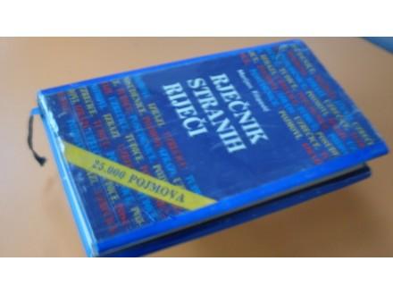 Rječnik stranih riječi - tuđice,izrazi,posuđenice,pojmo