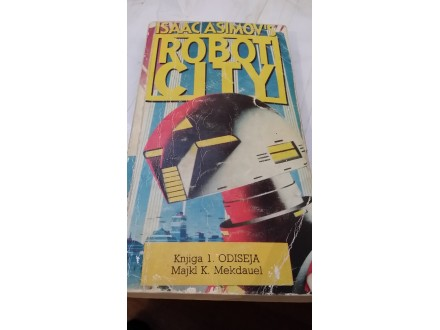 Robot City 1 - Isaac Asimov`s