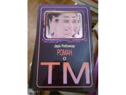 Roman o T.M. - Jara Ribnikar