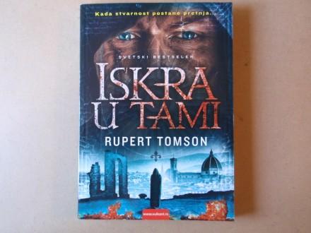 Rupert Tomson - ISKRA U TAMI