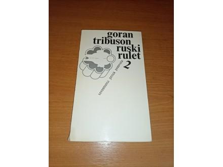 Ruski rulet 2 - Goran Tribuson