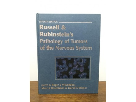 Russell &; Rubinstein`s Pathology of Tumors of the Nervo
