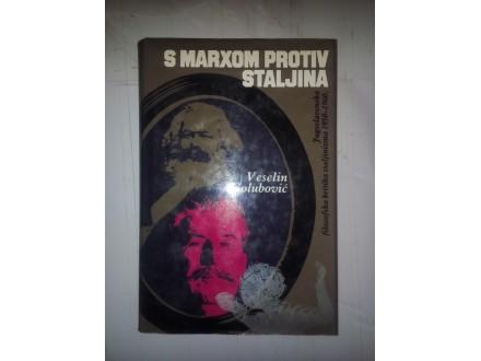 S Marxom protiv Staljina - Veselin Golubović