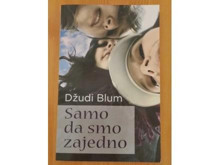 SAMO DA SMO ZAJEDNO - Džudi Blum