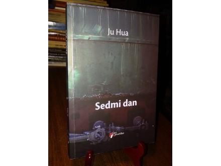 SEDMI DAN - Ju Hua