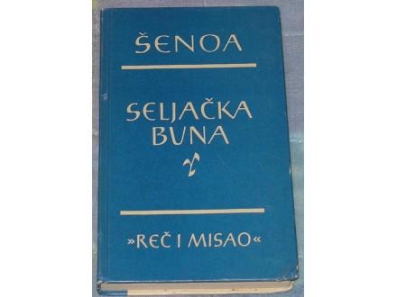 SELJAČKA BUNA - ŠENOA