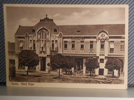 SENTA- HOTEL ROJAL1940-1950       ( II-64 )