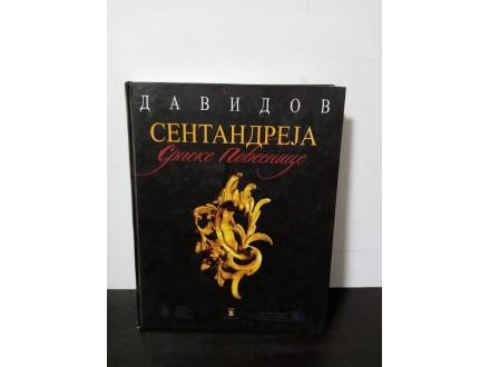 SENTANDREJA Srpske povesnice, Dinko Davidov